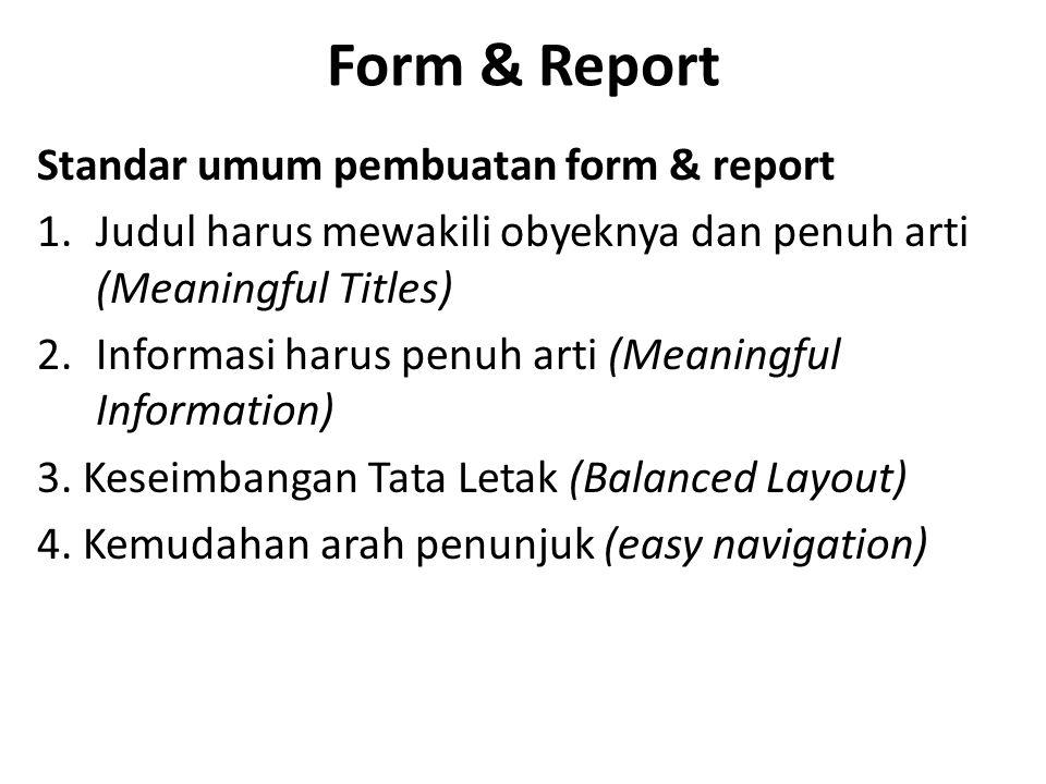 Form & Report Standar umum pembuatan form & report