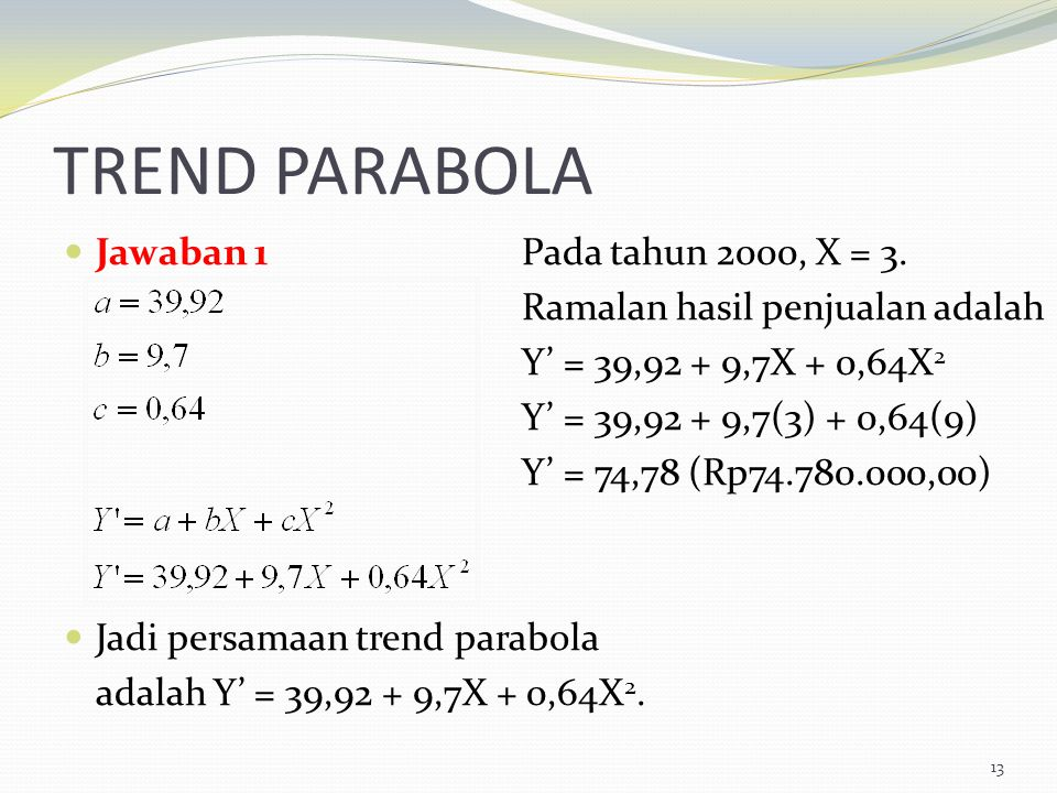 TREND PARABOLA Jawaban 1 Jadi persamaan trend parabola
