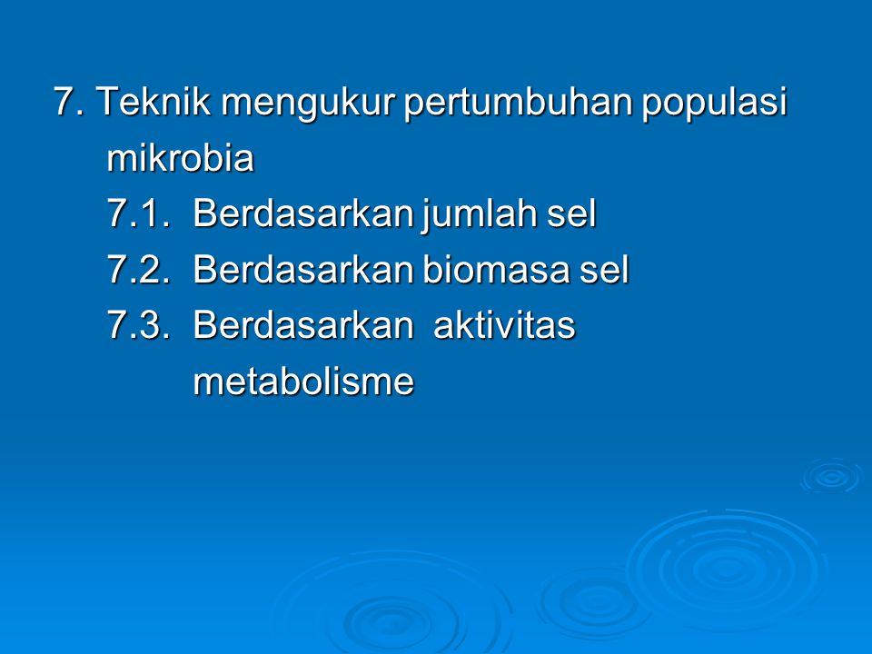7. Teknik mengukur pertumbuhan populasi