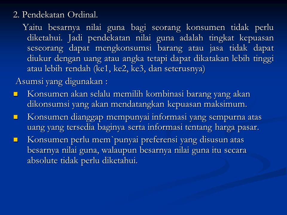 2. Pendekatan Ordinal.