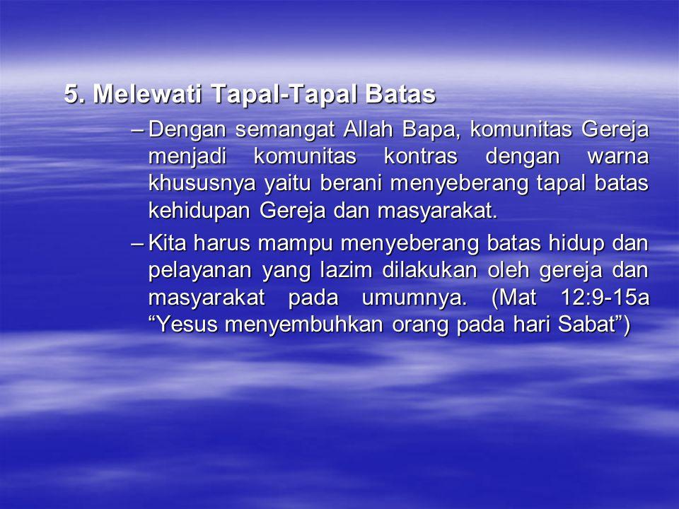 5. Melewati Tapal-Tapal Batas