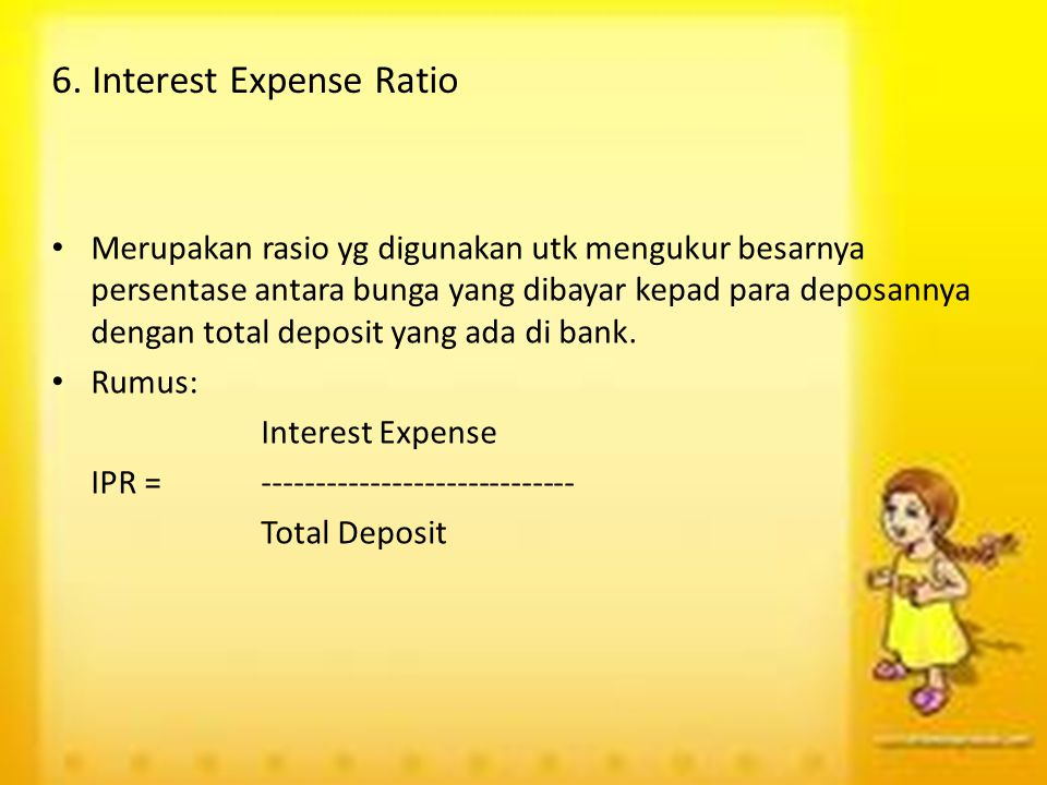 6. Interest Expense Ratio