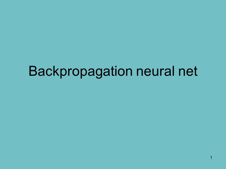 Backpropagation neural net