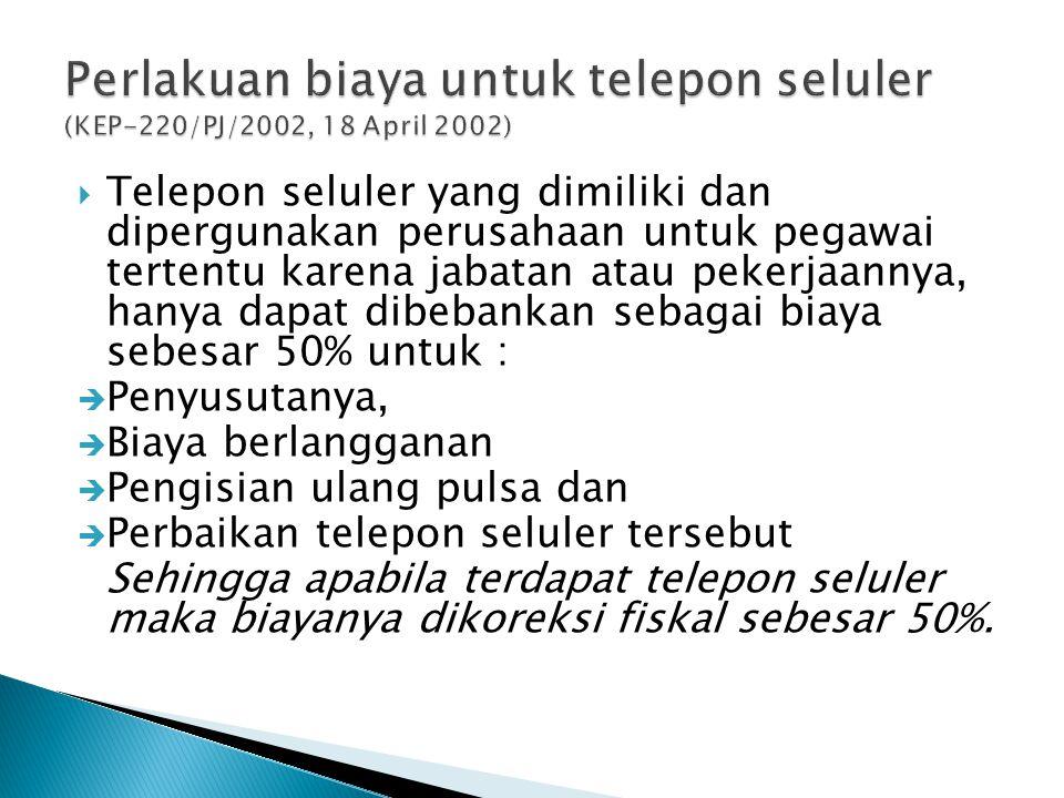 Perlakuan biaya untuk telepon seluler (KEP-220/PJ/2002, 18 April 2002)