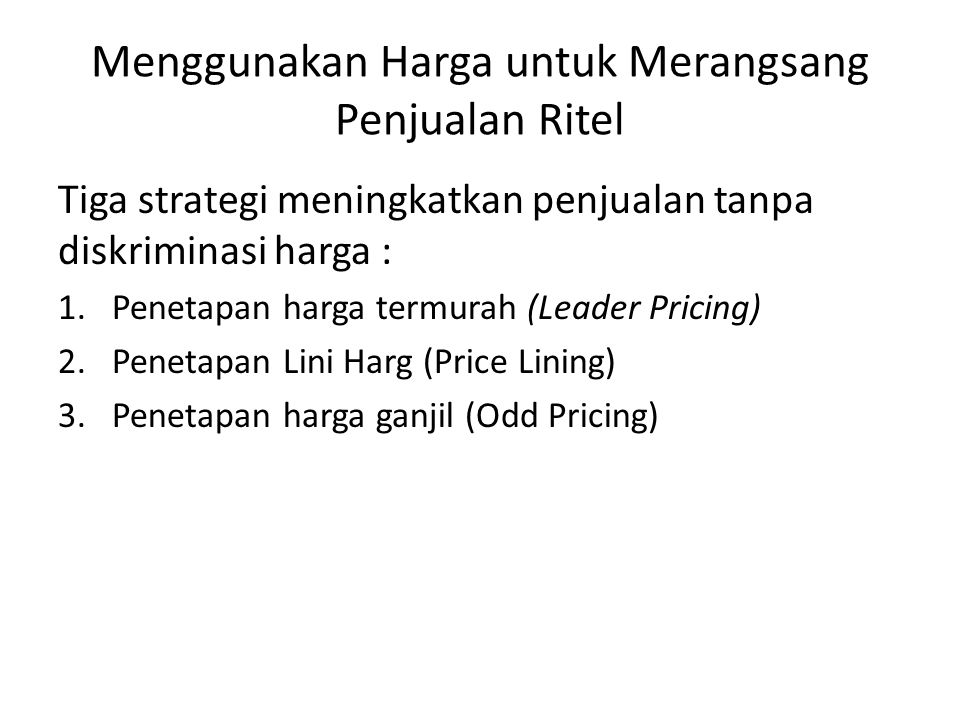 Menggunakan Harga untuk Merangsang Penjualan Ritel