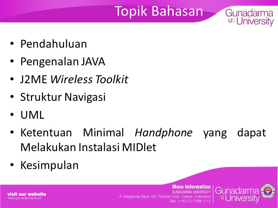 Topik Bahasan Pendahuluan Pengenalan JAVA J2ME Wireless Toolkit