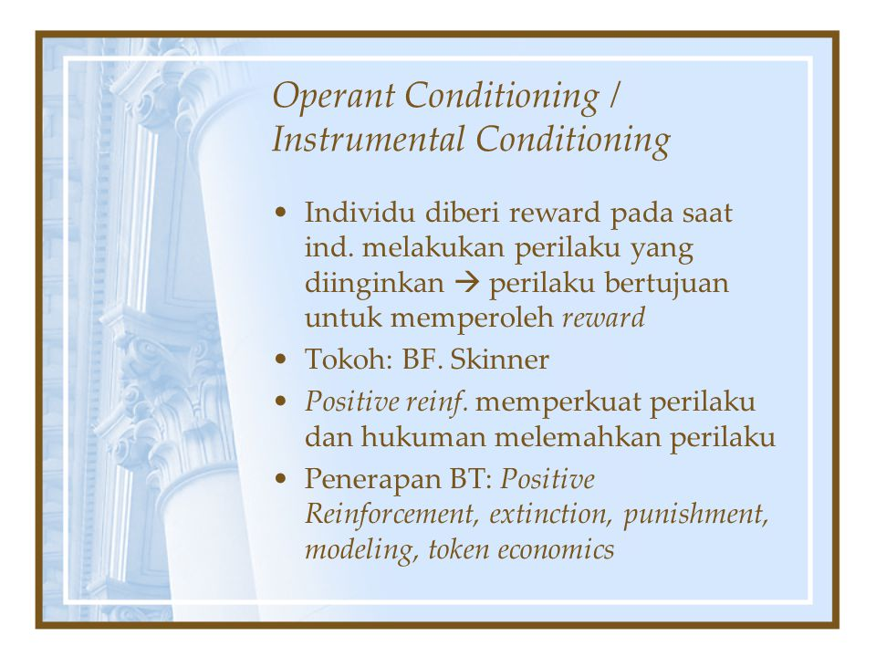 Operant Conditioning / Instrumental Conditioning