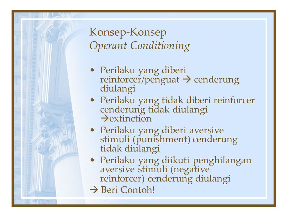 Konsep-Konsep Operant Conditioning