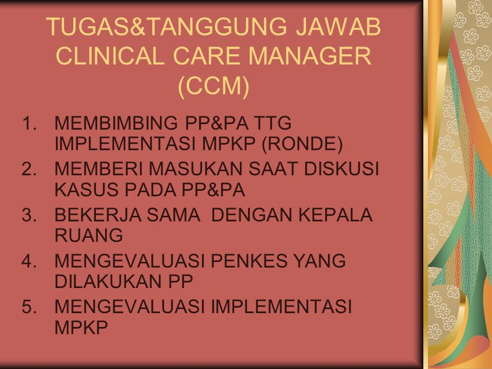 TUGAS&TANGGUNG JAWAB CLINICAL CARE MANAGER (CCM)