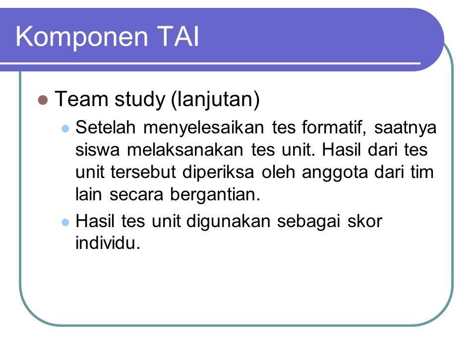 Komponen TAI Team study (lanjutan)