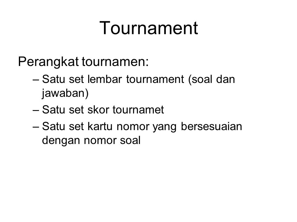 Tournament Perangkat tournamen: