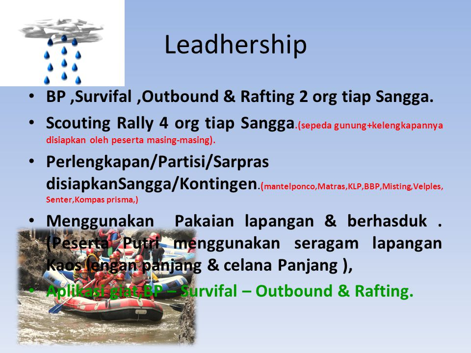 Leadhership BP ,Survifal ,Outbound & Rafting 2 org tiap Sangga.
