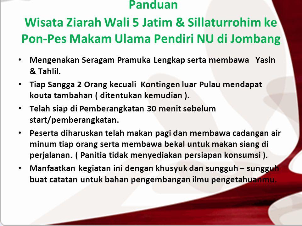 Panduan Wisata Ziarah Wali 5 Jatim & Sillaturrohim ke Pon-Pes Makam Ulama Pendiri NU di Jombang