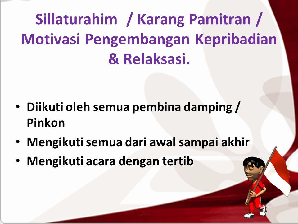 Sillaturahim / Karang Pamitran / Motivasi Pengembangan Kepribadian & Relaksasi.