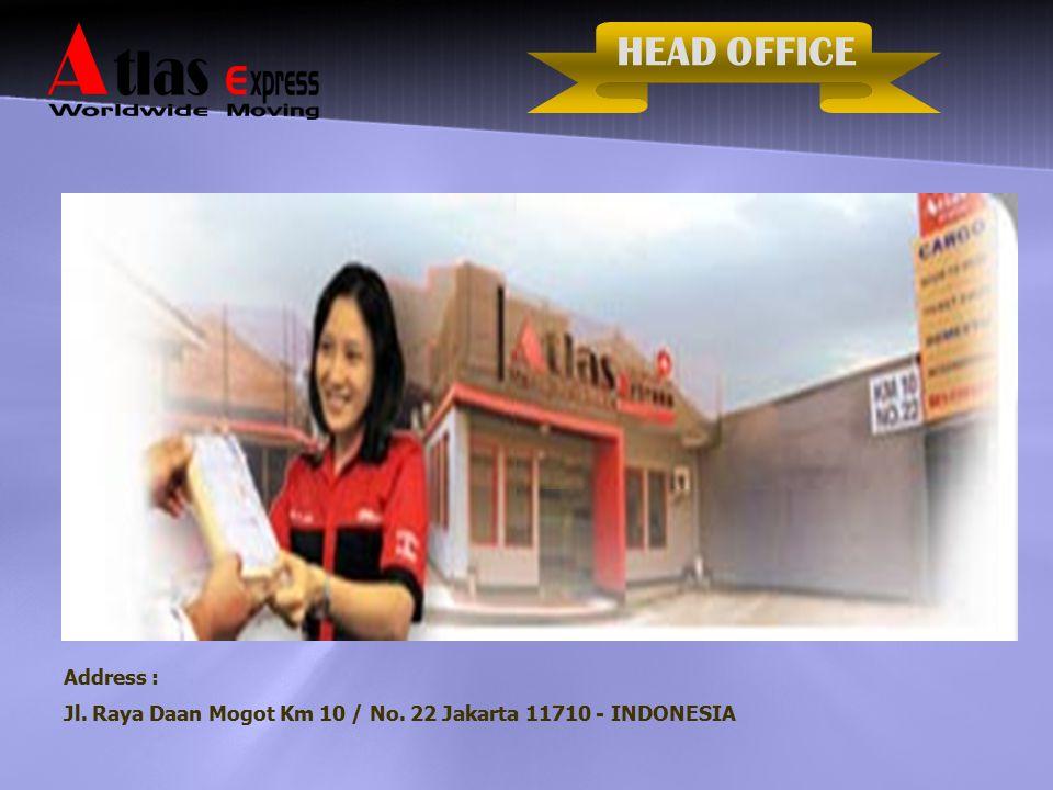 HEAD OFFICE Address : Jl. Raya Daan Mogot Km 10 / No. 22 Jakarta 11710 - INDONESIA