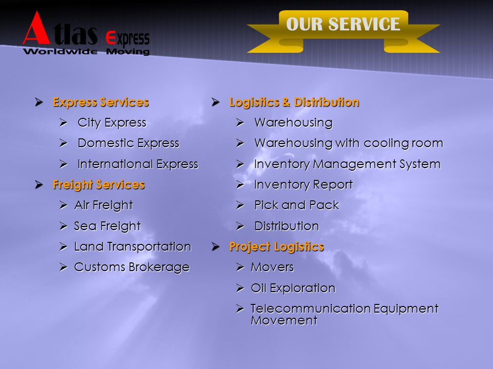 OUR SERVICE Express Services City Express Domestic Express