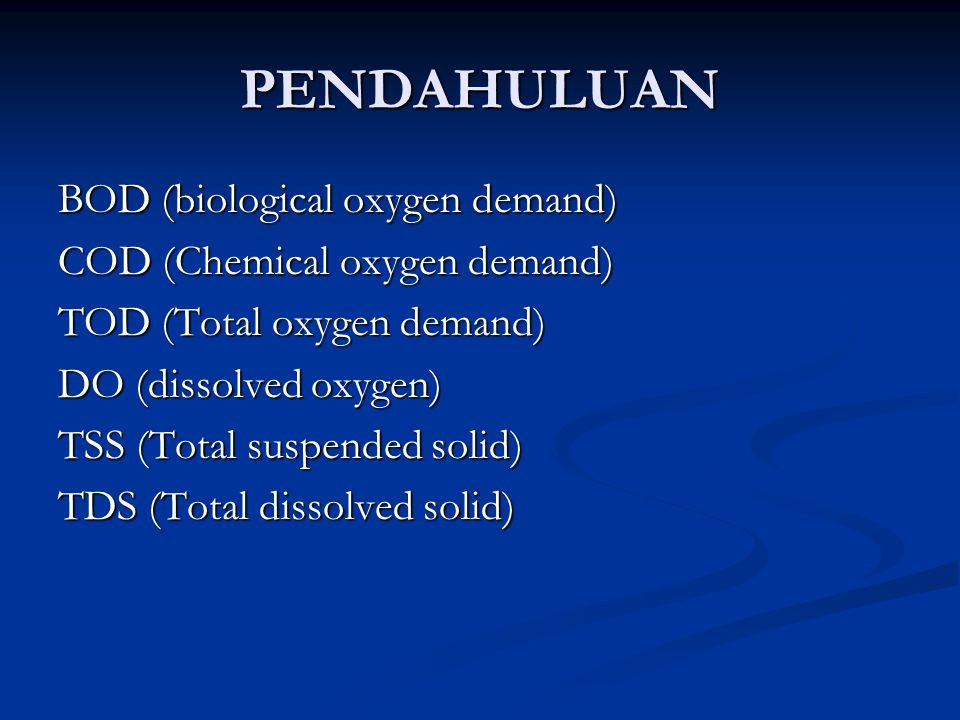 PENDAHULUAN BOD (biological oxygen demand)