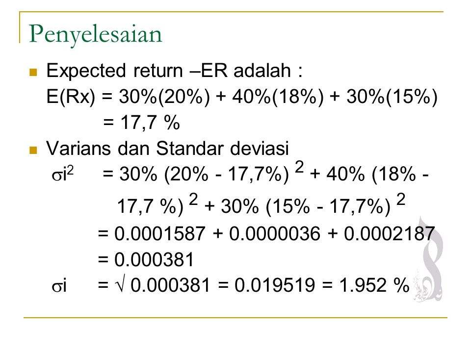 Penyelesaian Expected return –ER adalah :