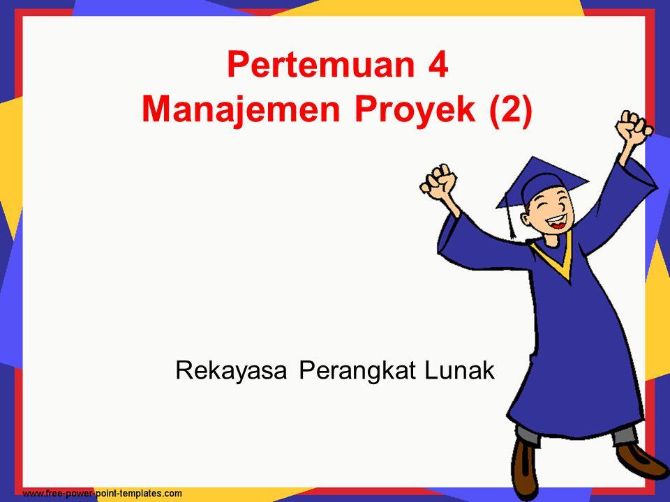 Pertemuan 4 Manajemen Proyek (2)