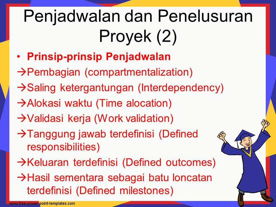 Penjadwalan dan Penelusuran Proyek (2)