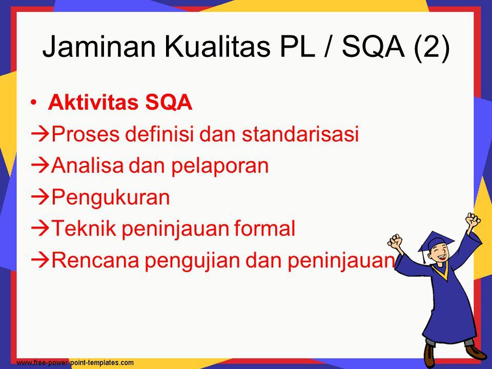 Jaminan Kualitas PL / SQA (2)