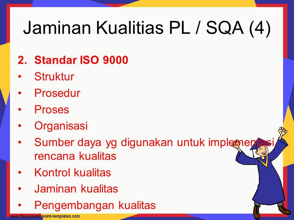 Jaminan Kualitias PL / SQA (4)