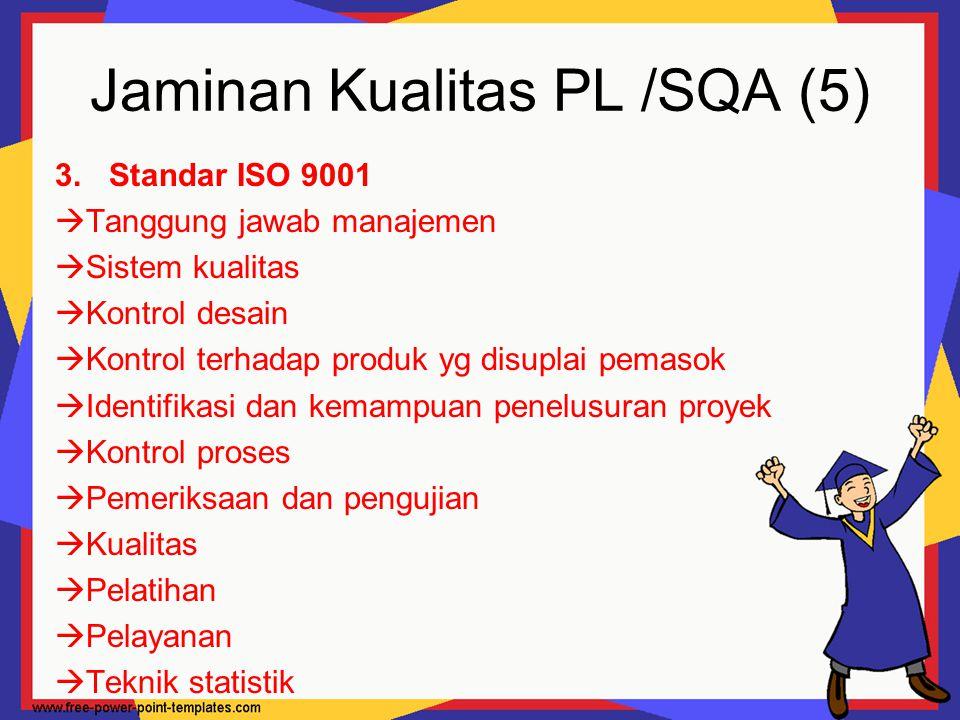 Jaminan Kualitas PL /SQA (5)