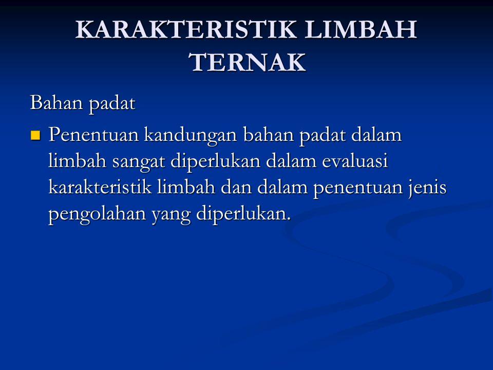 KARAKTERISTIK LIMBAH TERNAK
