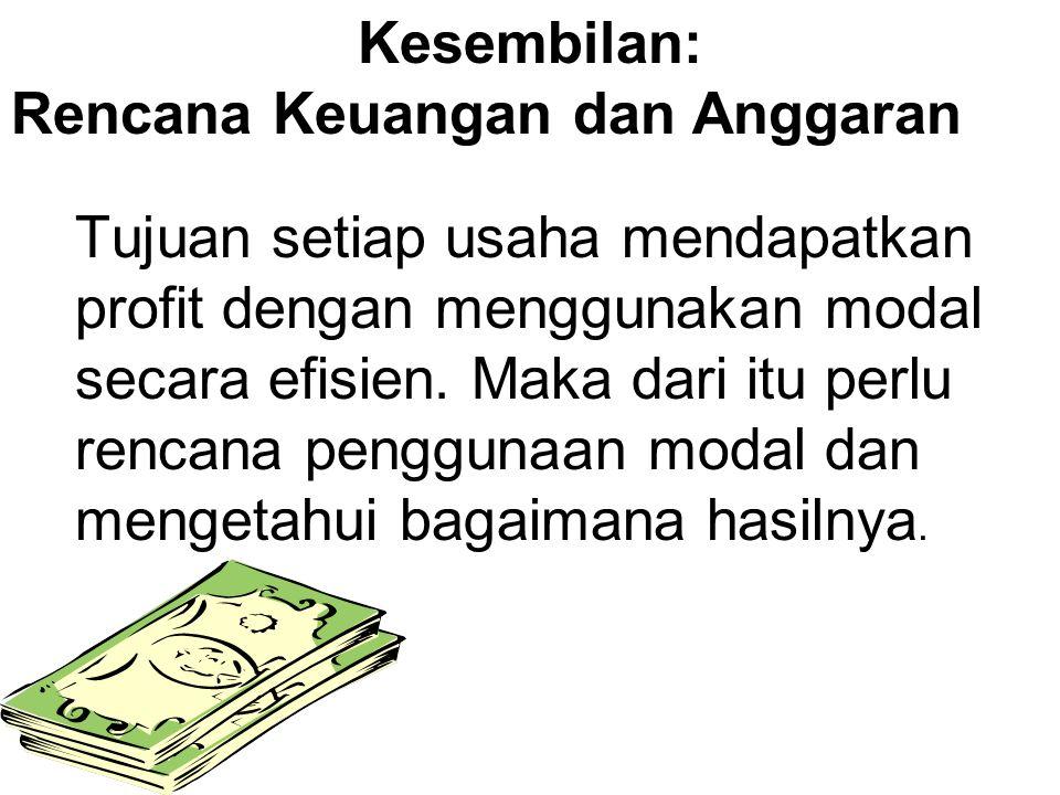 Kesembilan: Rencana Keuangan dan Anggaran.