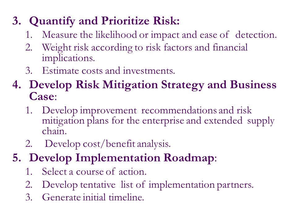 Quantify and Prioritize Risk: