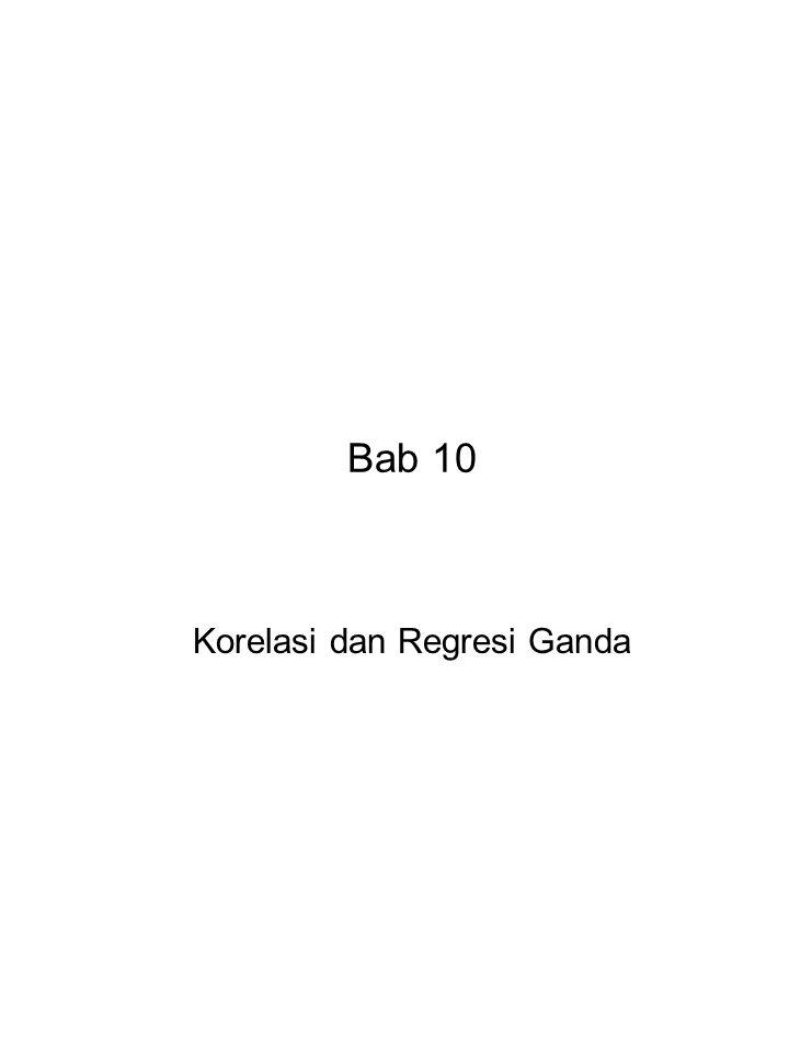 Korelasi dan Regresi Ganda