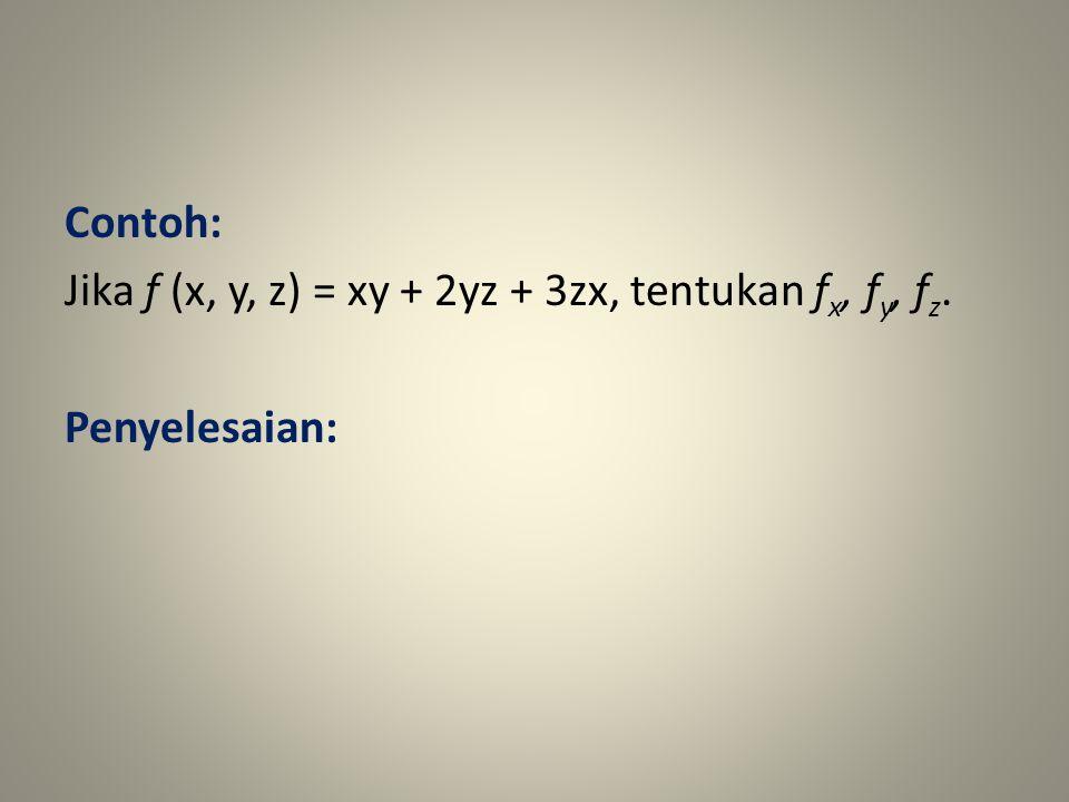 Contoh: Jika f (x, y, z) = xy + 2yz + 3zx, tentukan fx, fy, fz