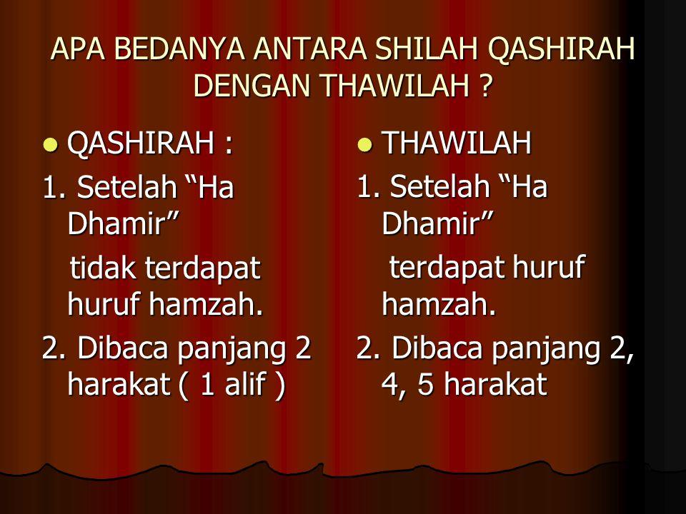 APA BEDANYA ANTARA SHILAH QASHIRAH DENGAN THAWILAH