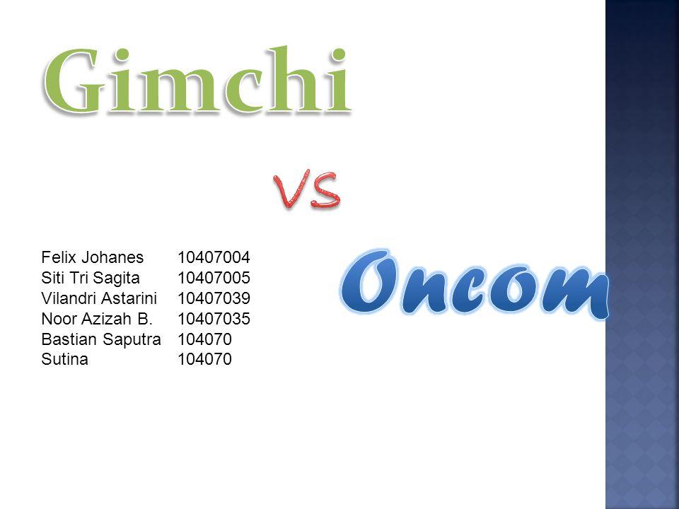 Gimchi Oncom vs Felix Johanes 10407004 Siti Tri Sagita 10407005