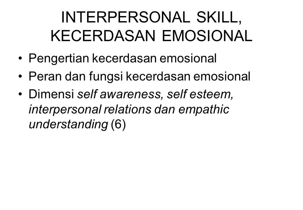 INTERPERSONAL SKILL, KECERDASAN EMOSIONAL