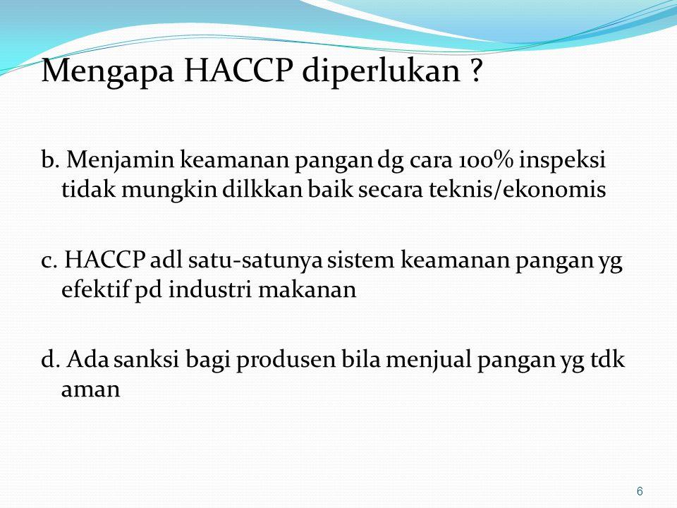 Mengapa HACCP diperlukan