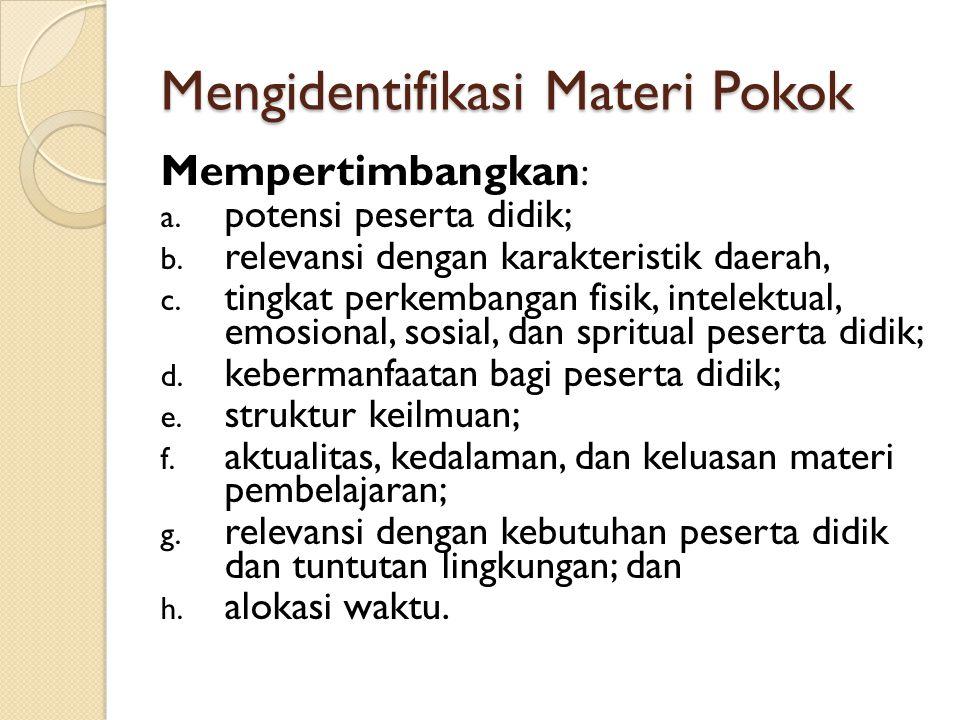 Mengidentifikasi Materi Pokok