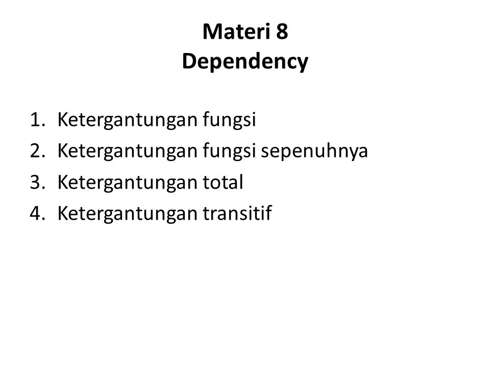 Materi 8 Dependency Ketergantungan fungsi