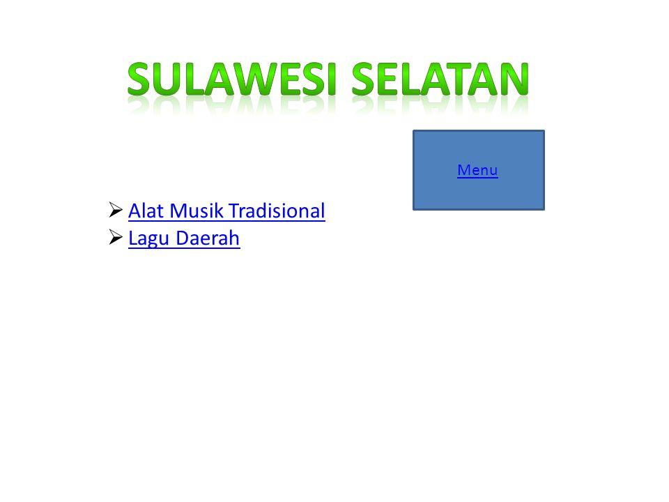 Sulawesi Selatan Menu Alat Musik Tradisional Lagu Daerah