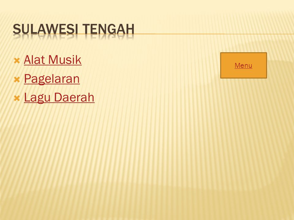 Sulawesi Tengah Alat Musik Pagelaran Lagu Daerah Menu