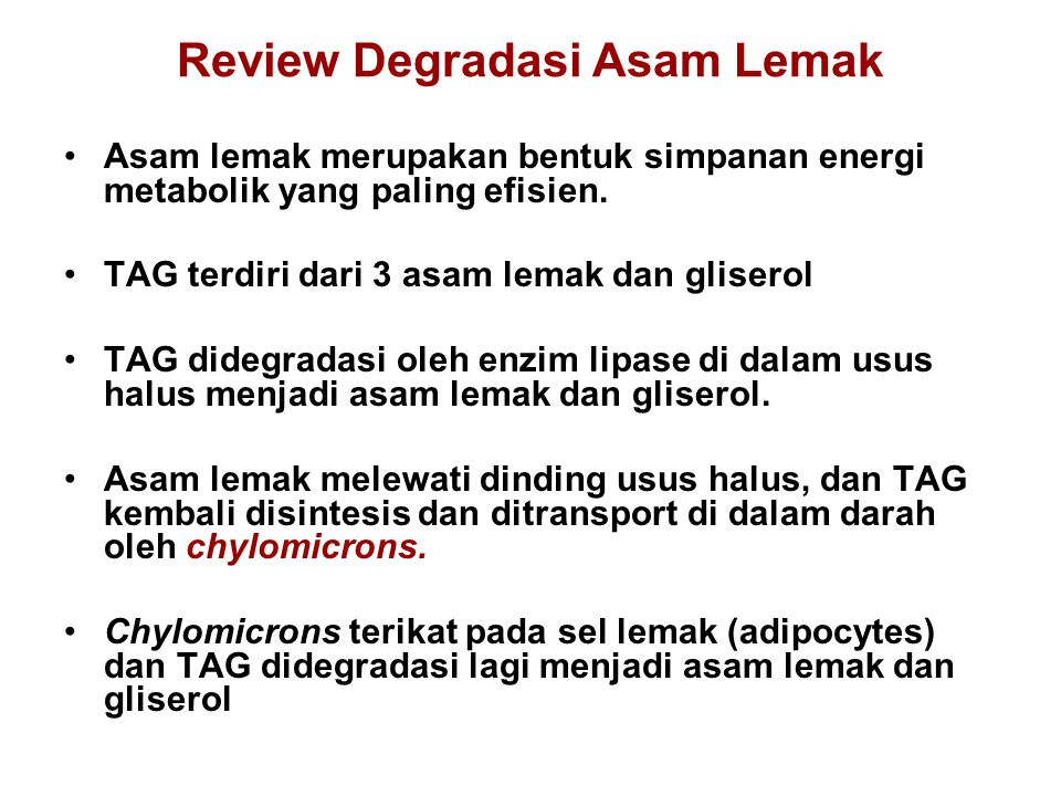 Review Degradasi Asam Lemak
