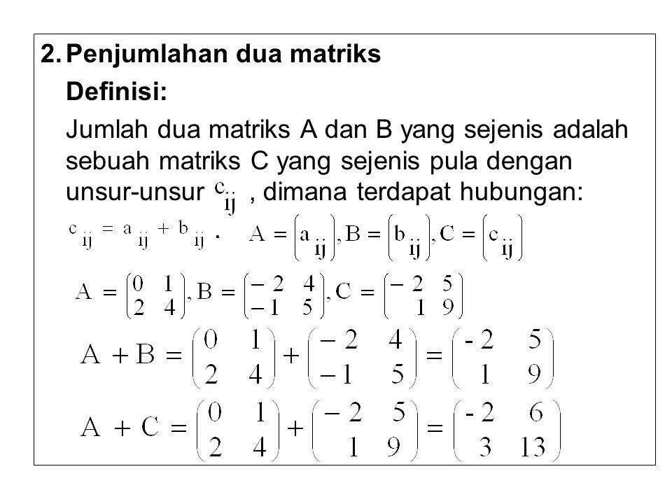 2. Penjumlahan dua matriks