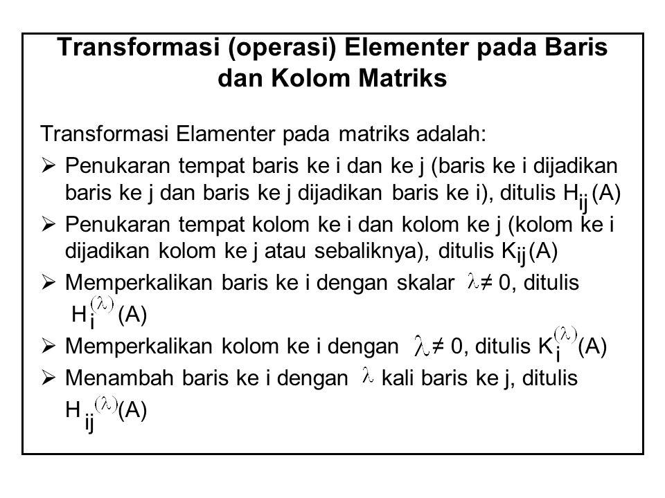 Transformasi (operasi) Elementer pada Baris dan Kolom Matriks
