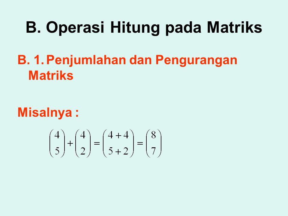 B. Operasi Hitung pada Matriks