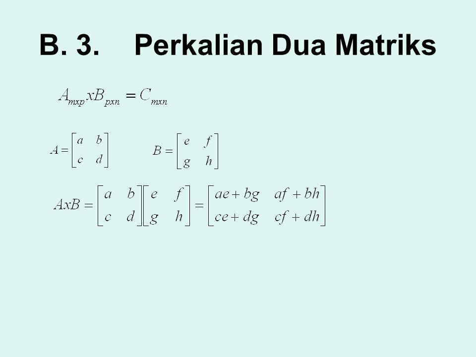 B. 3. Perkalian Dua Matriks
