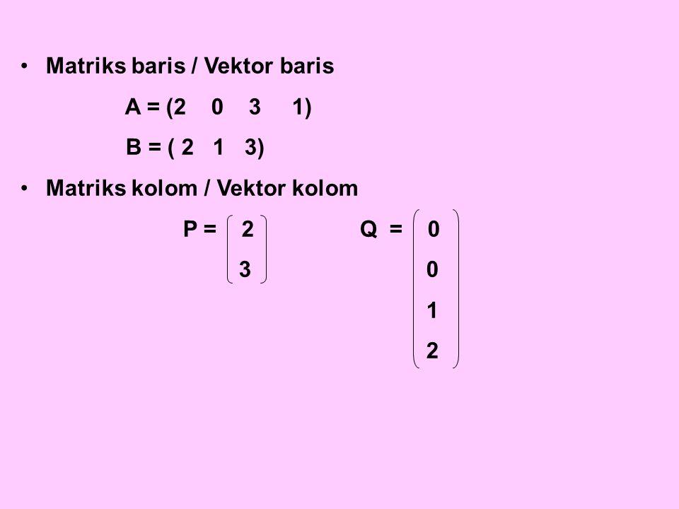 Matriks baris / Vektor baris