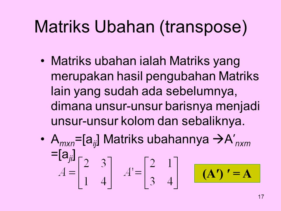 Matriks Ubahan (transpose)