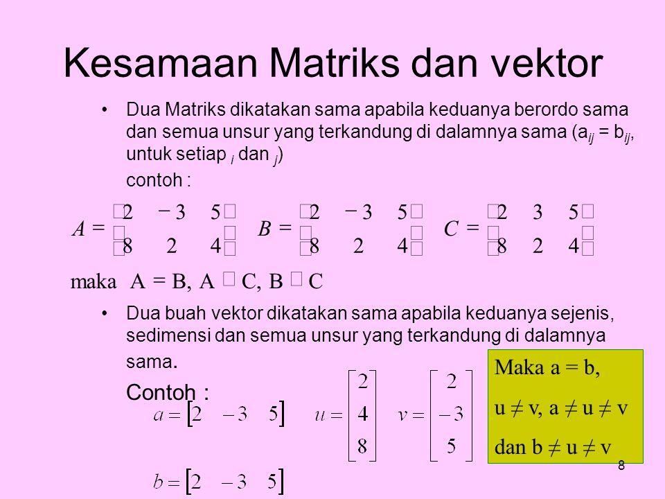 Kesamaan Matriks dan vektor