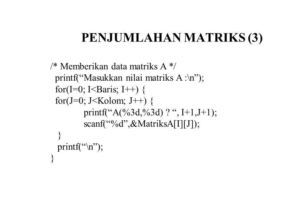 PENJUMLAHAN MATRIKS (3)