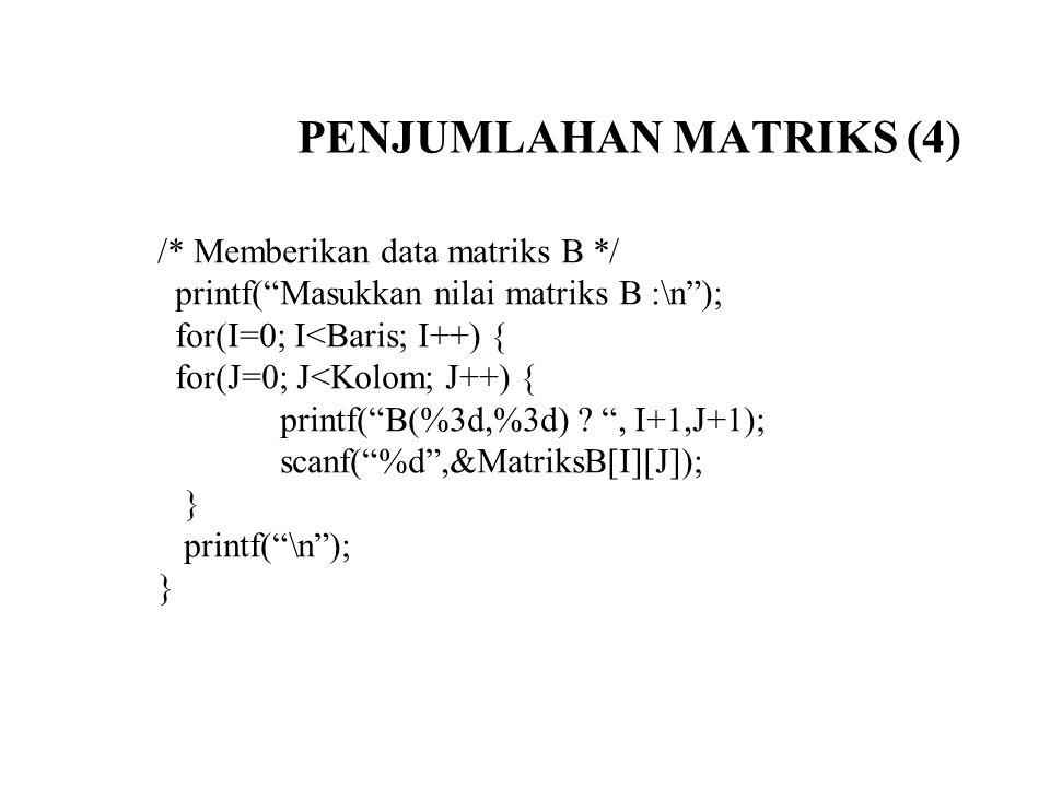 PENJUMLAHAN MATRIKS (4)